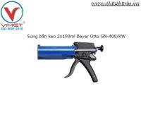 Súng bắn keo 2x190ml Beyer Otto GN-400/KW