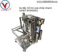 Xe đẩy sửa chữa nhanh VIMET EMIN0001